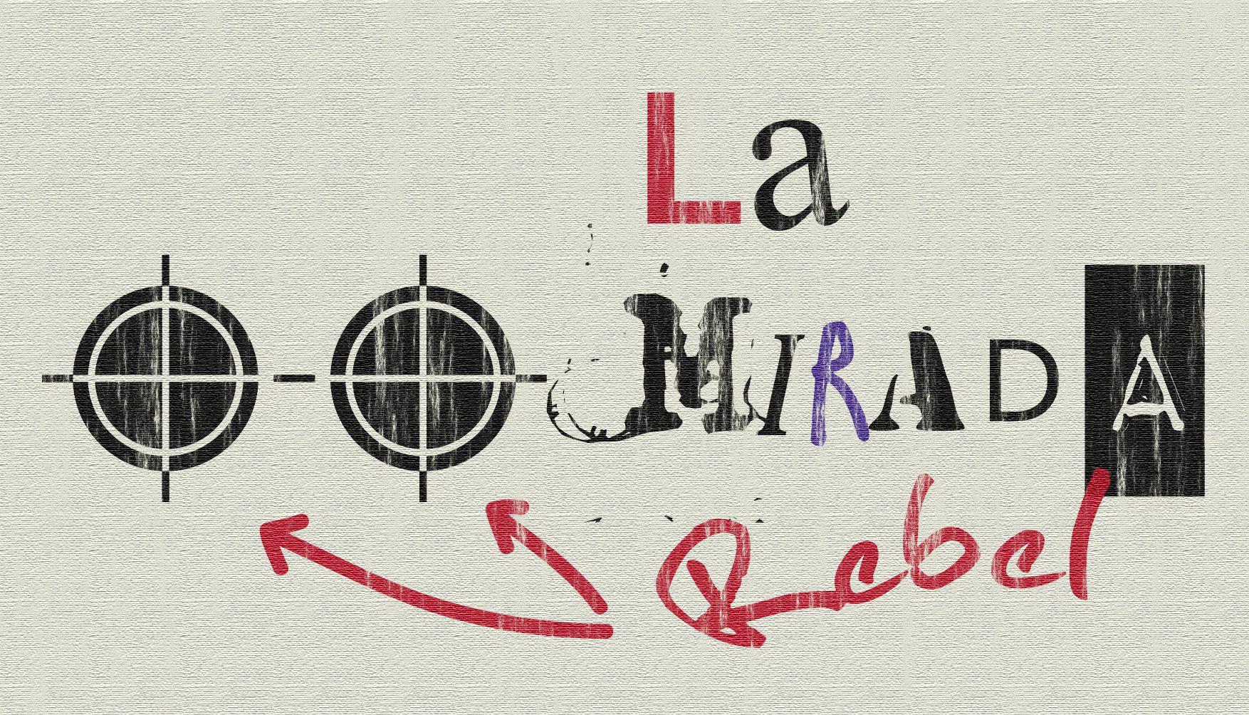La_mirada_rebel_Postal_A6_v.1.0_vintg_(sin_pie)